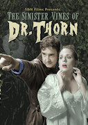 The Sinister Vines of Dr. Thorn DVD